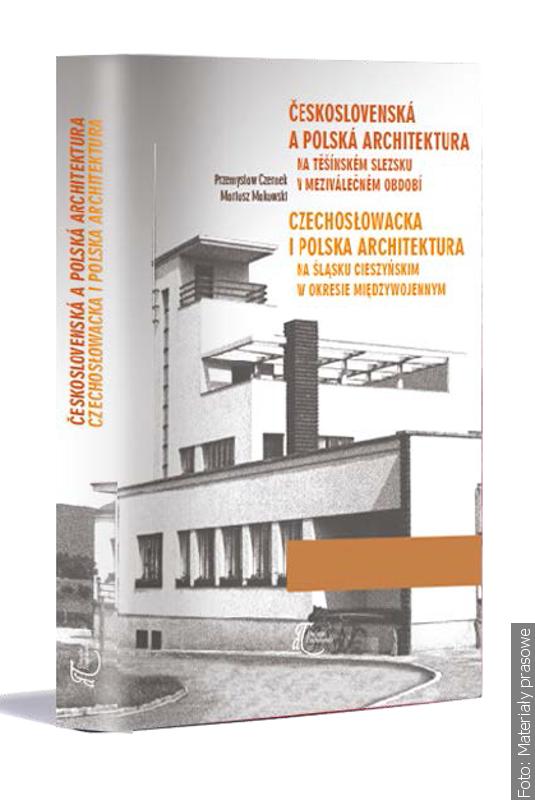 Nová kniha o architektuře na Těšínském Slezsku