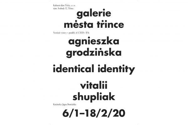 "V Trisii začíná výstava ""Identical Identity"""