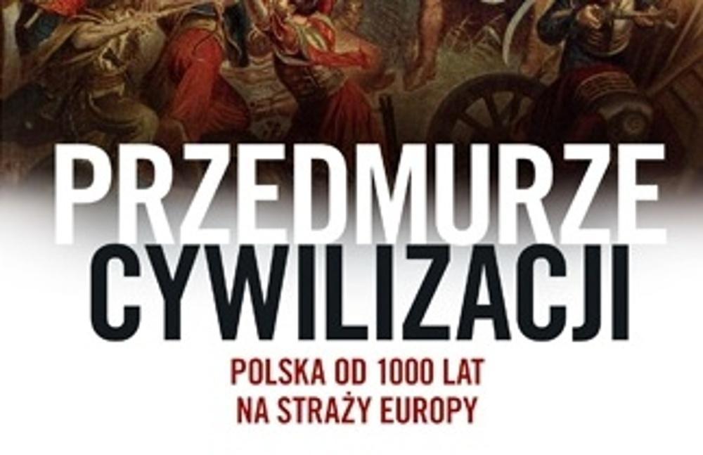 S historikem Morysem – Twarowským o hradbě civilizace