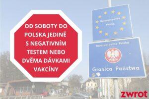 Změny na hranicích. Po příjezdu do Polska bez negativního testu vás čeká karanténa