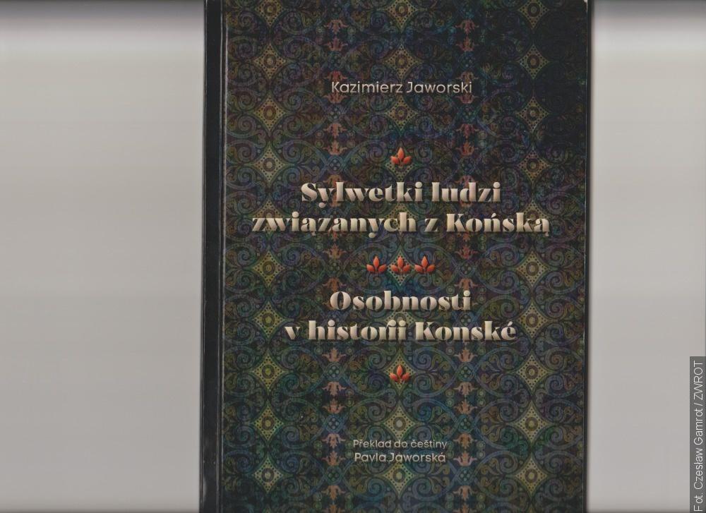Nová publikace Kazimierze Jaworského přibližuje osobnosti spjaté s Konskou