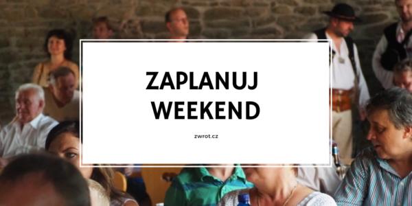 10 tipů na víkend